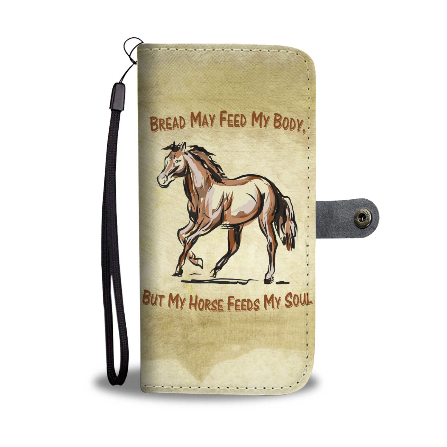 """Horses Feed My Soul"" Phone Wallet"