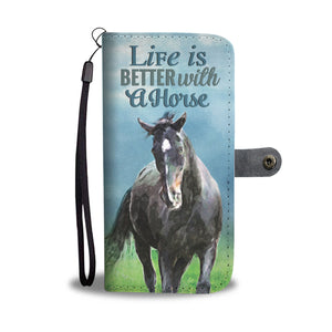 """Life Is Better"" Horse Phone Wallet"