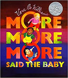 MORE MORE MORE SAID THE BABY BY BERA B WILLIAMS (BOARDBOOK)