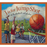 J IS FOR JUMP SHOT, A BASKETBALL ALPHABET BY MIKE ULMER (Hardback)