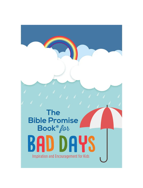 THE BIBLE PROMISE BOOK FOR BAD DAYS, INSPIRATION & ENCOURAGEMENT FOR KIDS