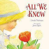 ALL WE KNOW BY LINDA ASHMAN (Hardback)