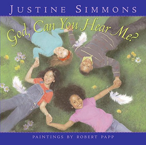 GOD, CAN YOU HEAR ME?  BY JUSTINE SIMMONS (Hardback)