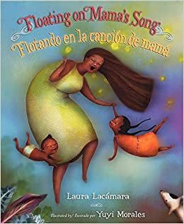 FLOATING ON MAMA'S SONG BY LAURA LACAMARA (Hardback)