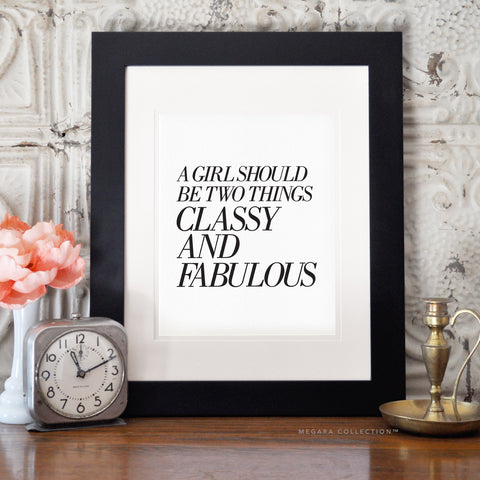 A girl should be two things classy and fabulous art coco chanel quote