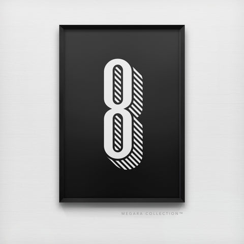 Lucky Number 8 - Minimalist Black & White Art Print Poster