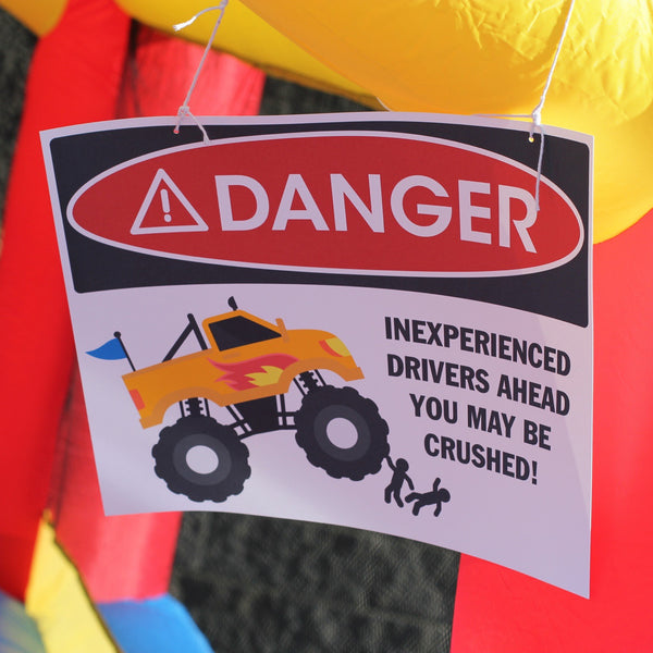 DANGER Warning - Inexperienced drivers ahead - Monster Truck Birthday Party Signage - Printable