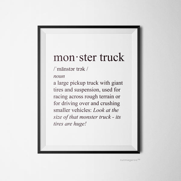 Definition of a Monster Truck Printable Art, Monster Truck Birthday Party Decoration