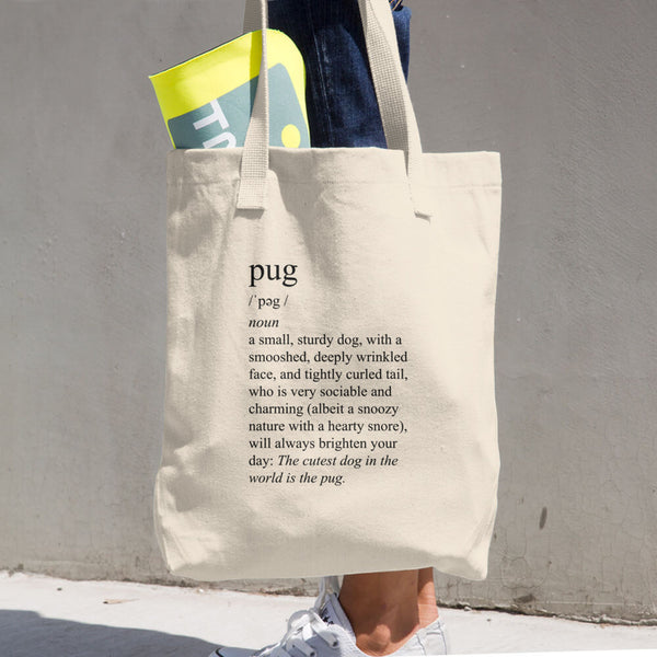 Definition of a Pug Tote Bag