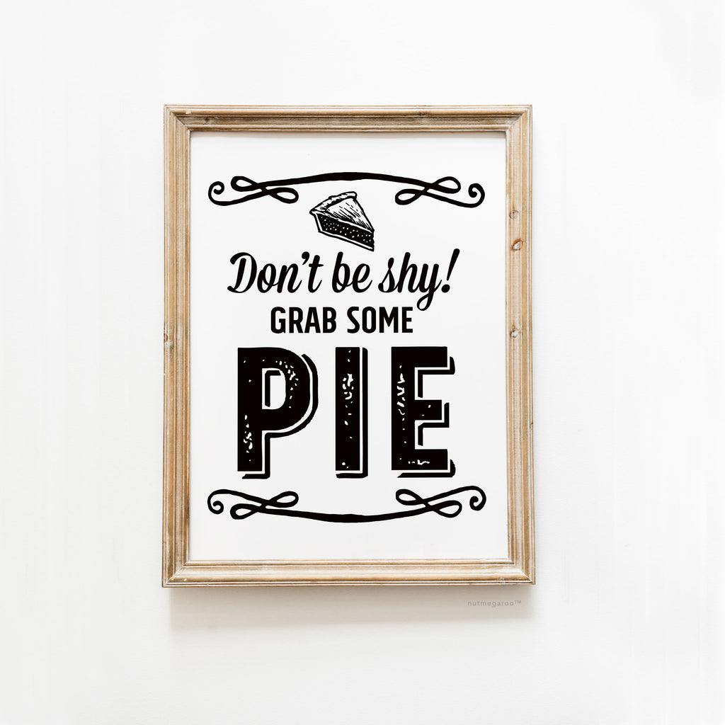 pie sign, pie sign wedding, pie sign bridal shower, pie sign birthday, pie sign baby shower, pie sign for baby shower, pie signs