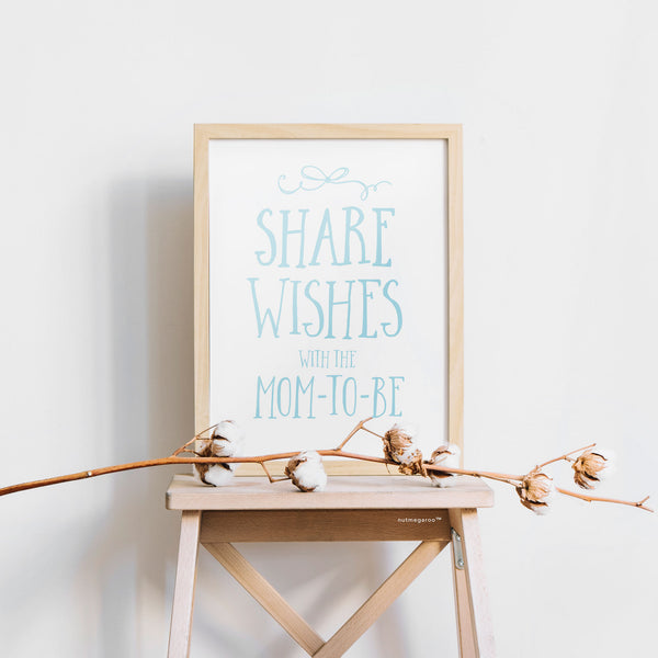 Share your wishes baby shower sign - Printable