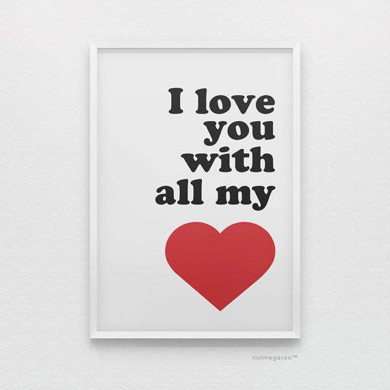I love you with all my heart art print in red