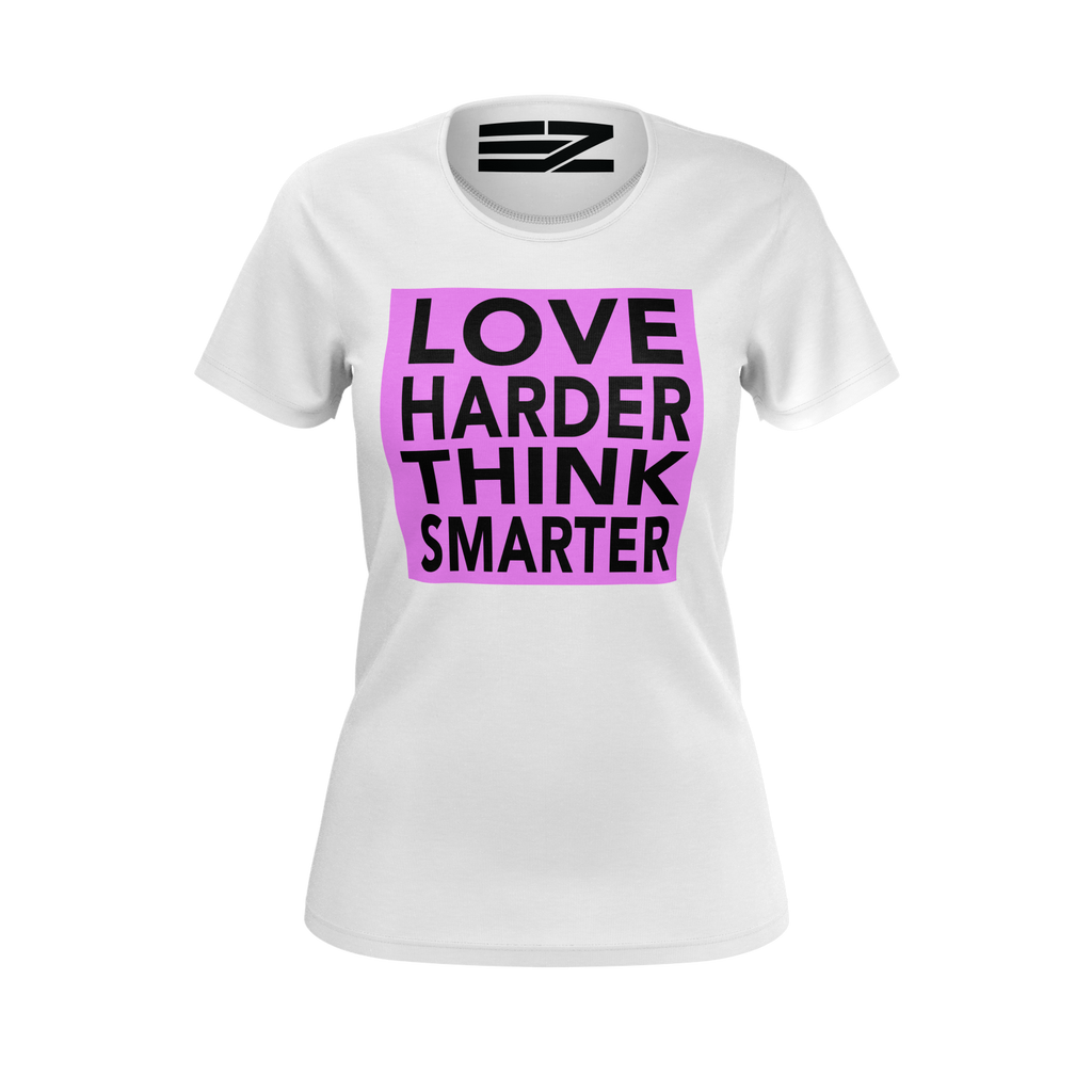 Limited-Edition Love Harder Think Smarter Women's T