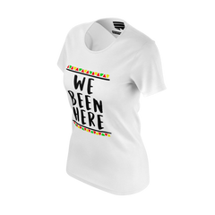CANON WE BEEN HERE WHITE TSHIRT (WOMEN'S FIT)