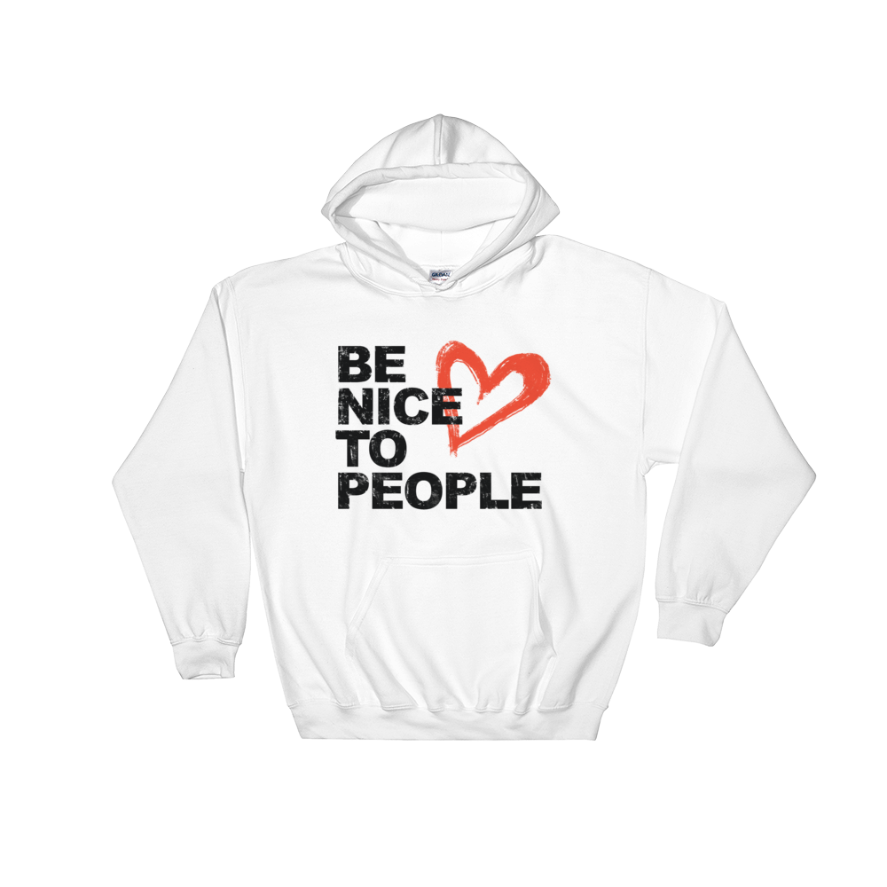 Josh Evans Be Nice to People White Sweatshirt (Unisex)