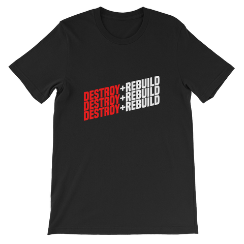 Weird Heat DESTROY + REBUILD Short-Sleeve Unisex T-Shirt