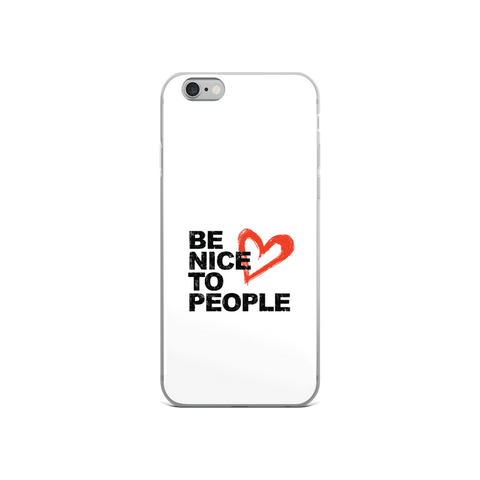 Josh Evans Be Nice to People White Phonecase (Multiple sizes)