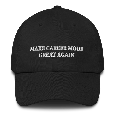 BMOnus Make Career Mode Great Again Dad Hat (Multiple Colors)