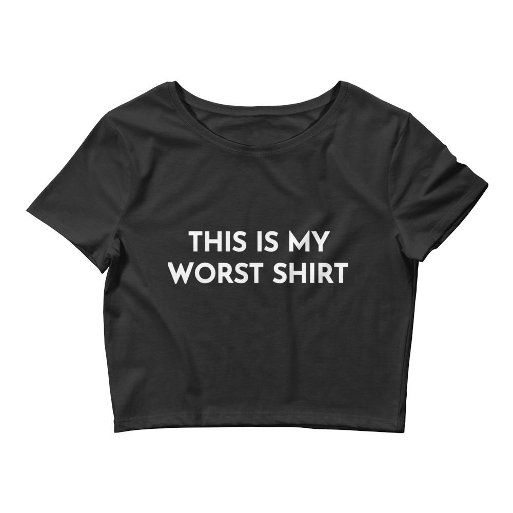 Brittany Furlan This Is My Worst Shirt Women's Crop Tee