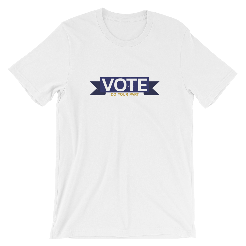 Do Your Part 2 Short-Sleeve Unisex T-Shirt