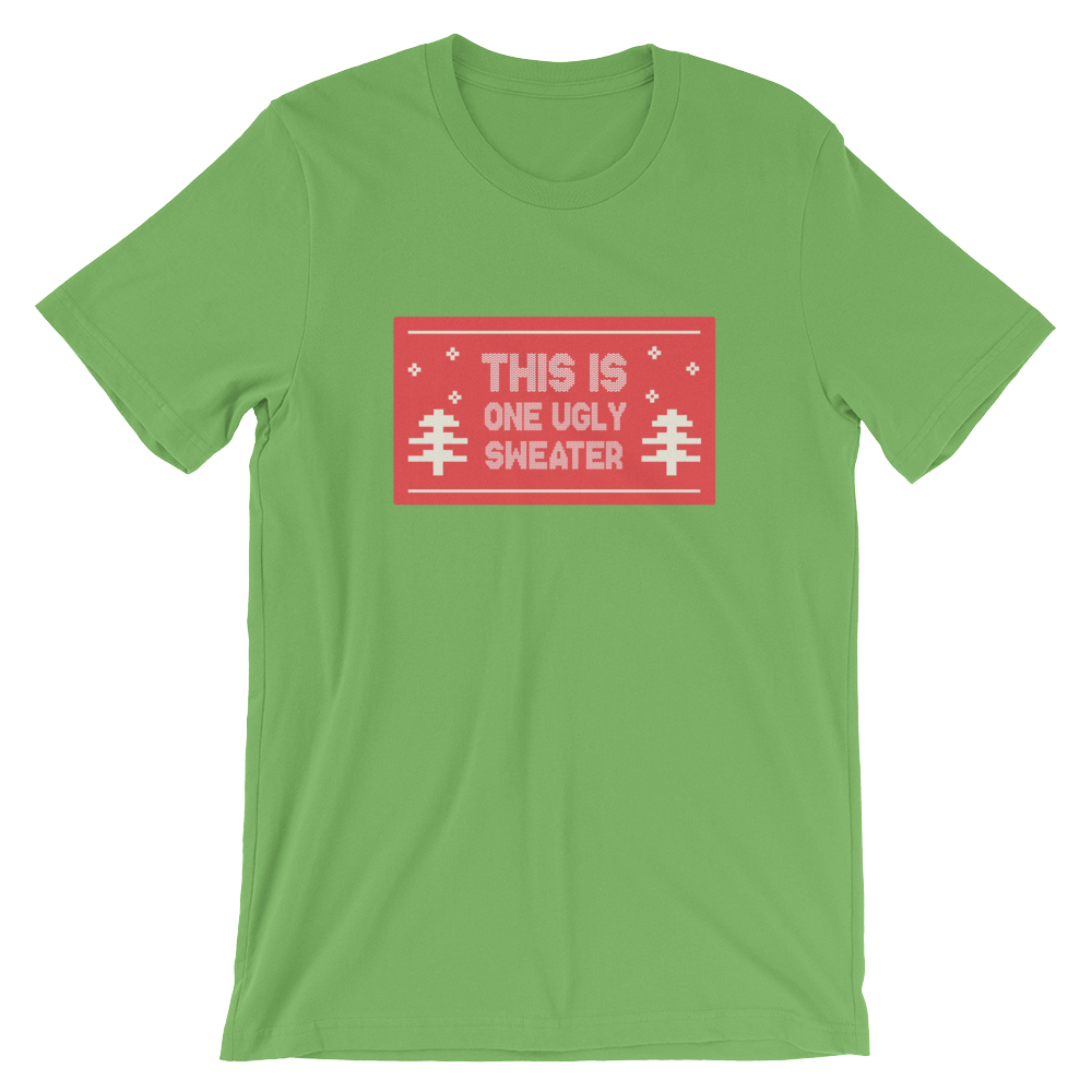 One Ugly Sweater Short-Sleeve Unisex T-Shirt