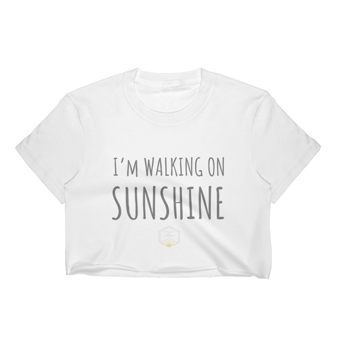 FitLittleMeg I'm Walking on Sunshine Women's Crop Top (Multiple Colors)