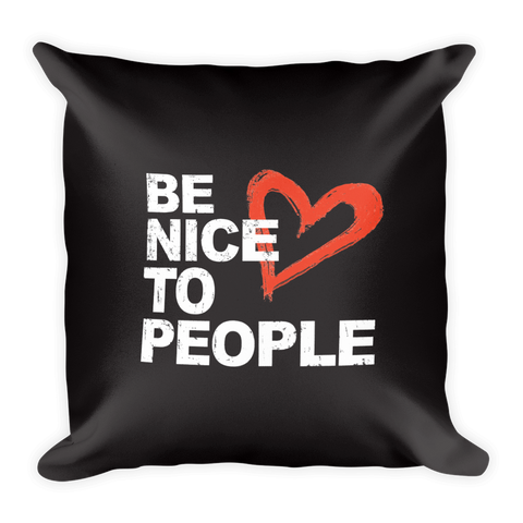 Josh Evans Be Nice to People Black Pillow