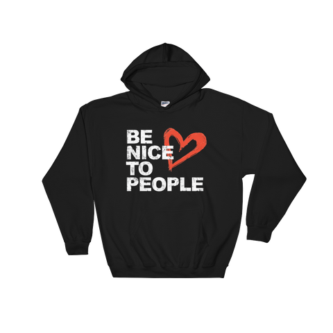 Josh Evans Be Nice to People Black Sweatshirt (Unisex)