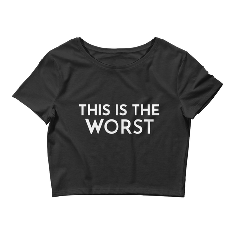 Brittany Furlan This Is The Worst Women's Crop Tee
