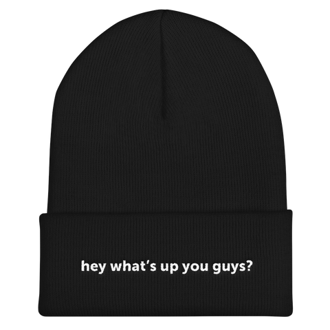 Studio71 Hey what's up you guys? Cuffed Beanie