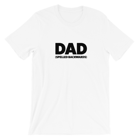 Dad Spelled Backwards Short-Sleeve Unisex T-Shirt (Multiple Colors)