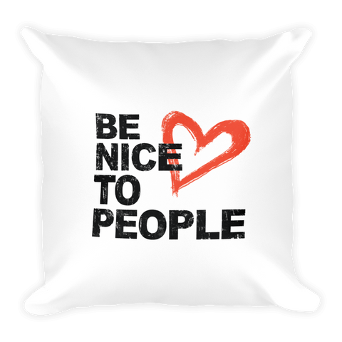 Josh Evans Be Nice to People White Pillow
