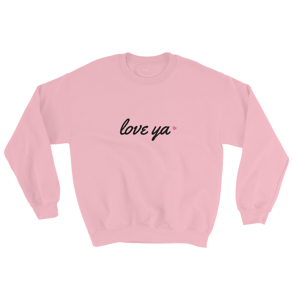 Love Ya Valentine's Day Sweatshirt