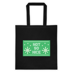 Not so Nice Tote bag