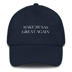 Yammie Noob Make Busas Great Again Dad hat (Multiple Colors)