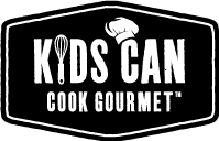 Kids Can Cook Gourmet