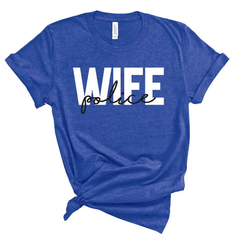 Police Wife T-Shirt