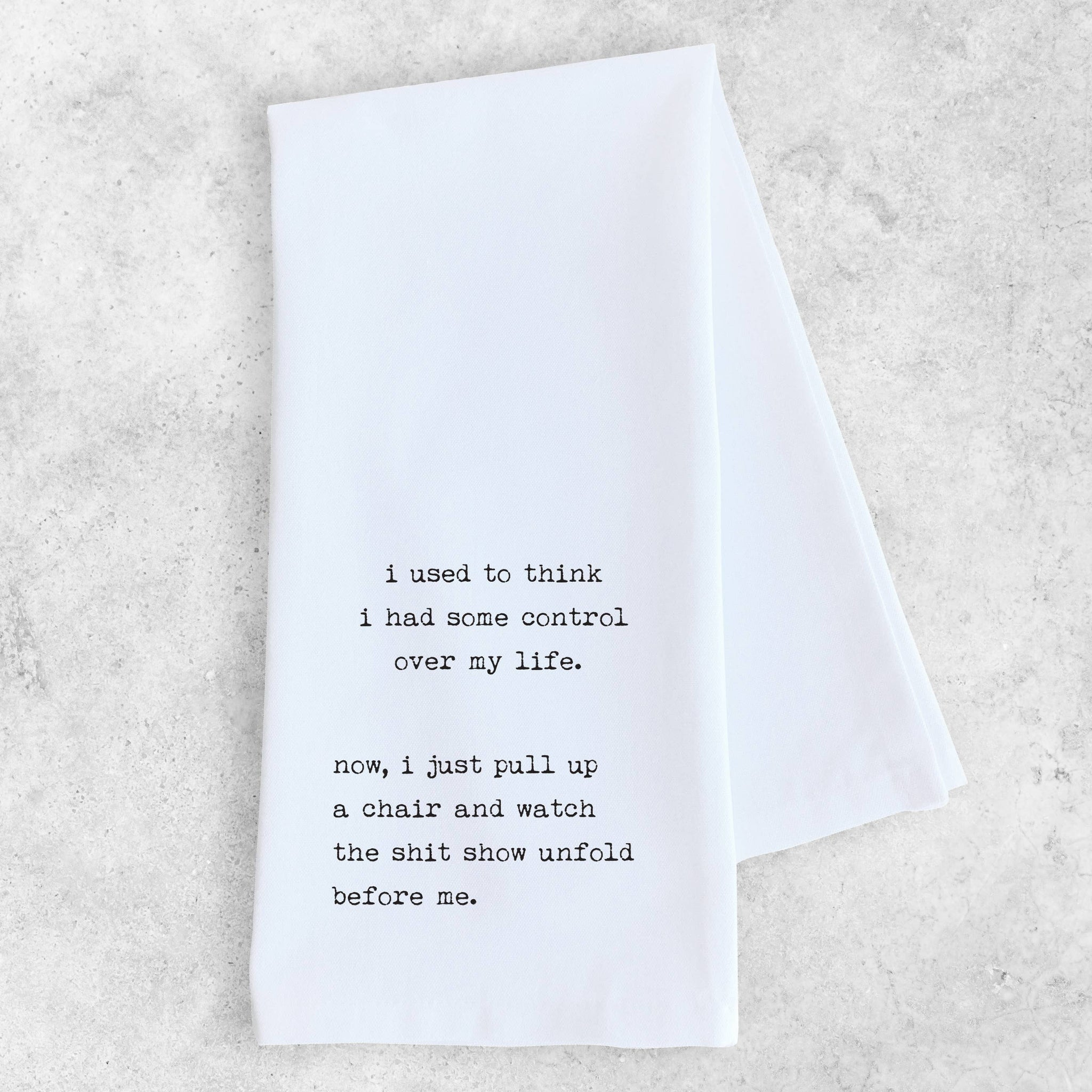 Tea Towel - Watch The Shit Show Unfold