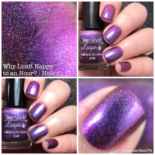 Nail Polish - Why Limit Happy To An Hour? - Holo'd, April 2017 (1 Bottle)