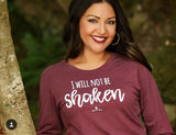 I Will Not Be Shaken Tee