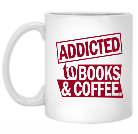 Addicted To Books And Coffee 11 oz. Mug - TeachersLoungeShop