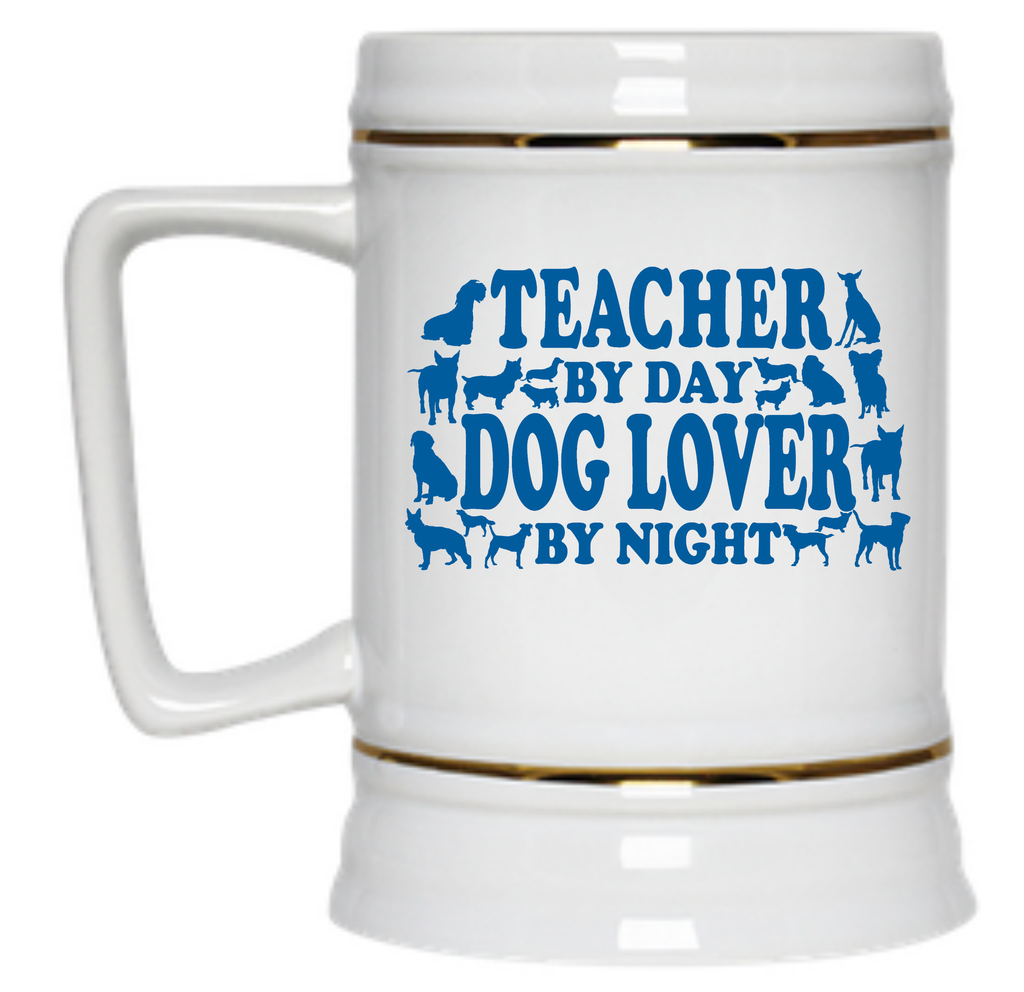 Teacher By Day Dog Lover By Night MugBeer Stein - 22 oz - TeachersLoungeShop