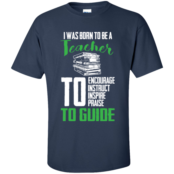 I was born to be a Teacher T-Shirt - TeachersLoungeShop - 10