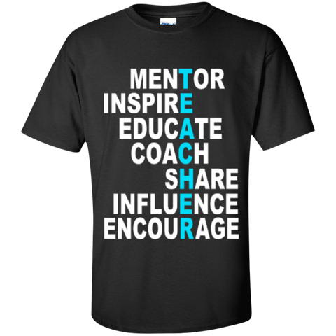 Teacher Mentor Inspire Educate Coach Share Influence Encourage  T-Shirt - TeachersLoungeShop - 1