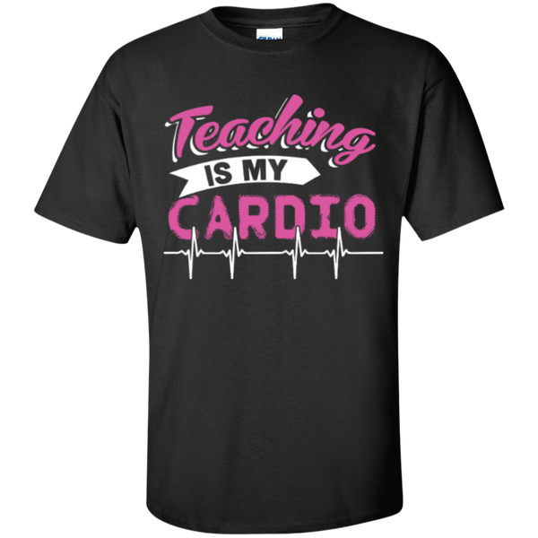 Teaching is my Cardio  T-Shirt - TeachersLoungeShop - 1