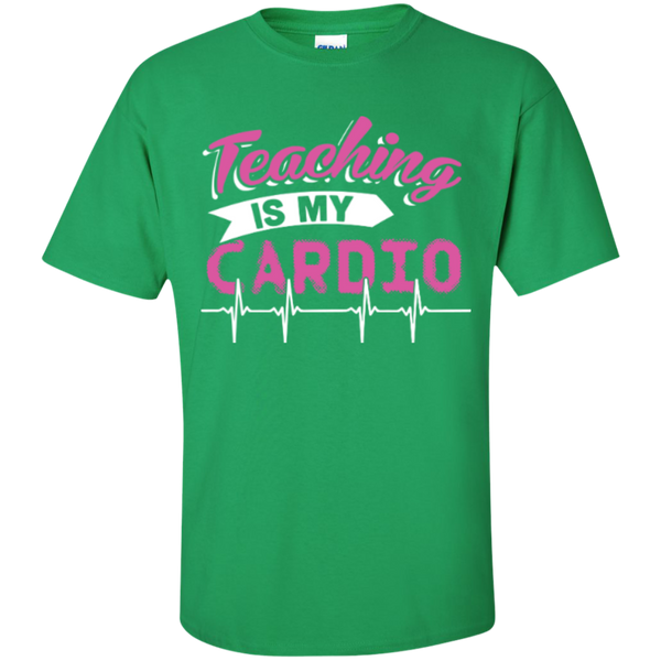 Teaching is my Cardio  T-Shirt - TeachersLoungeShop - 3