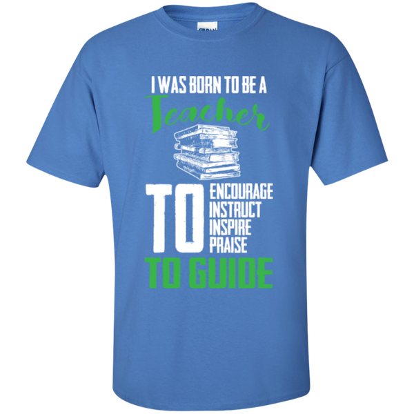 I was born to be a Teacher T-Shirt - TeachersLoungeShop - 5