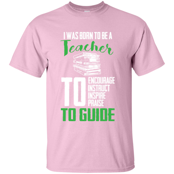 I was born to be a Teacher T-Shirt - TeachersLoungeShop - 6