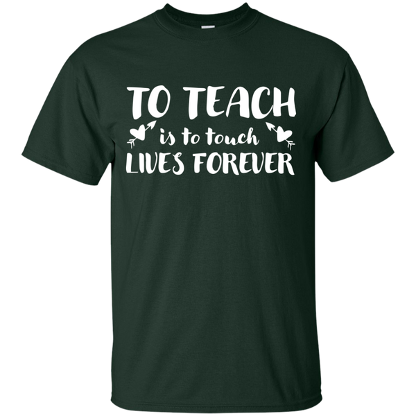 To Teach is to Touch Lives Forever  T-Shirt - TeachersLoungeShop - 2