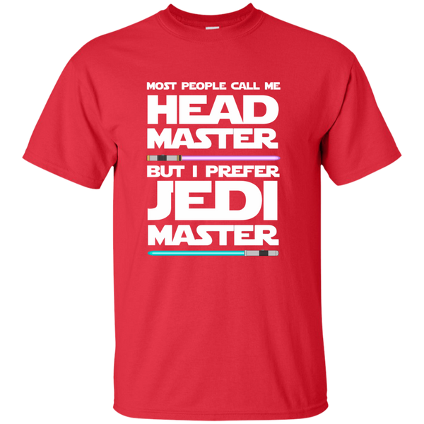 Most People Call Me Head Master But I Prefer Jedi Master Cotton T-Shirt - TeachersLoungeShop - 8